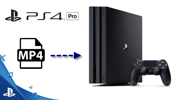Why PS4 Pro won't play some MP4 files? Resolved - MP4 Pedia