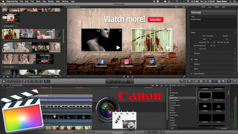 Wrapping Canon XF MXF for editing in Final Cut Pro