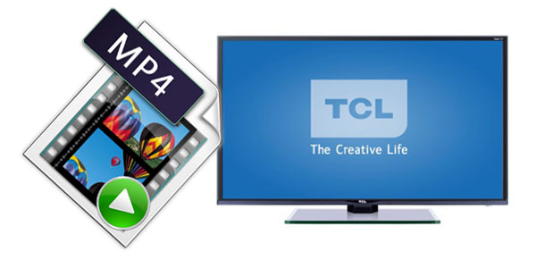 Play MP4 files on TCL TV without Any Problem