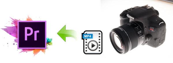 Editing Canon 800D/T7i MP4 videos in Premiere Pro CC/CS6/CS5