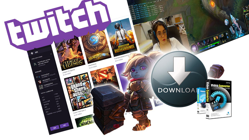 Best Twitch VODs downloader and converter