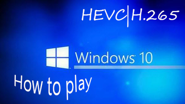 Encoding H 265/HEVC to MP4 for playback/sharing/streaming