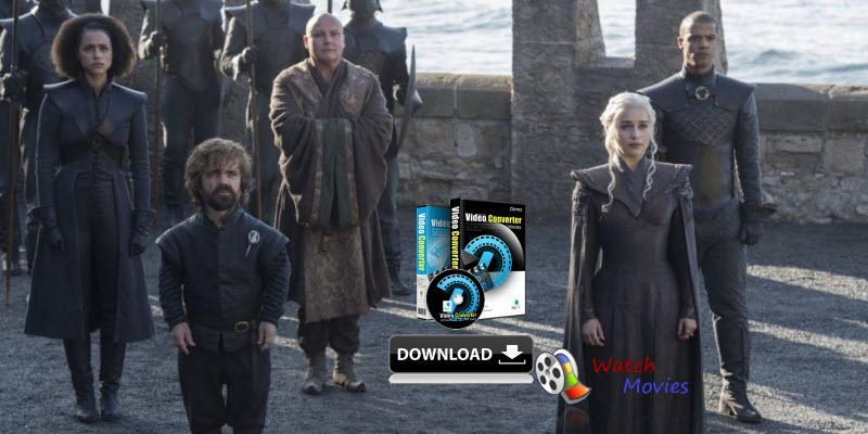 Game of Thrones Full Seasons Download Software