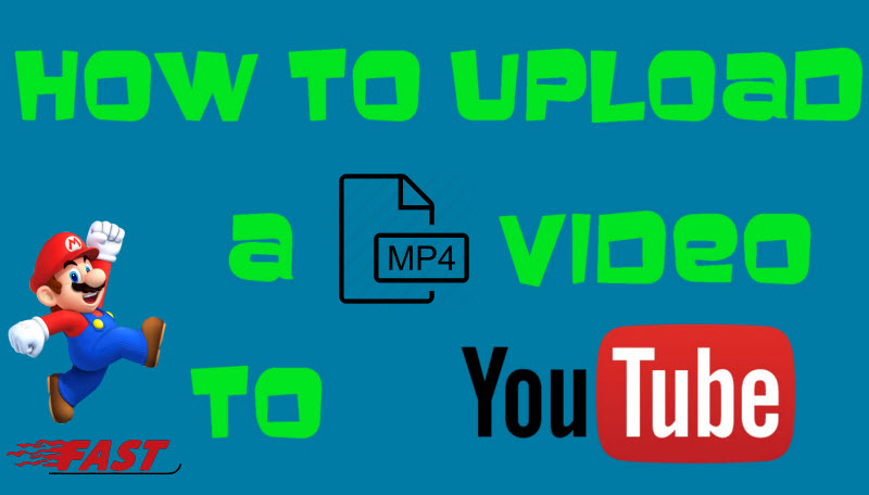 Upload Any MP4 Video to YouTube