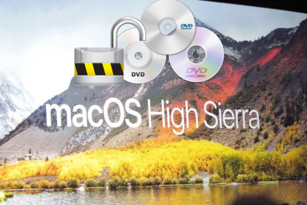 Top DVD Ripper for macOS High Sierra