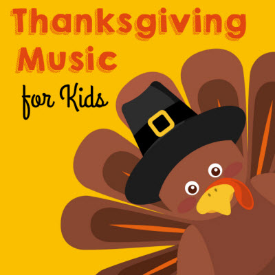 Top Thanksgiving Songs for Kids