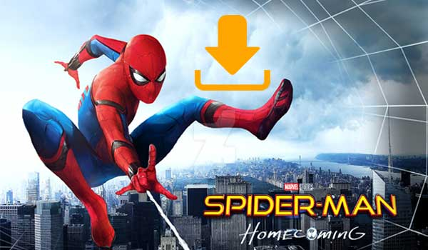 Your must-have tool to download Spider-Man: Homecoming movie