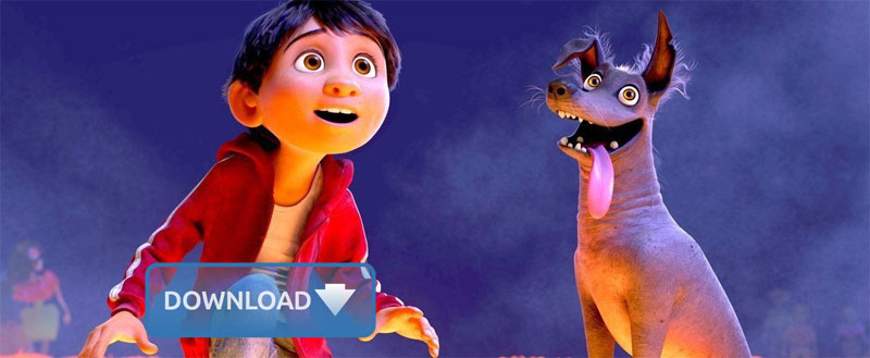 How to Download Coco Full Movie/Trailer/Soundtrack/Song Video