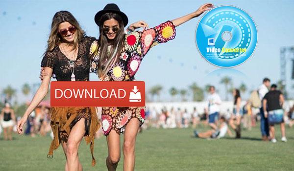 Must-have Coachella Music Festival 2018 Downloader