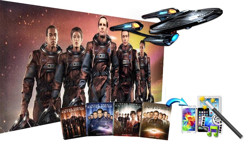 Backup Star Trek: Enterprise - Convert The Complete Series Blu-ray to PC/Mac