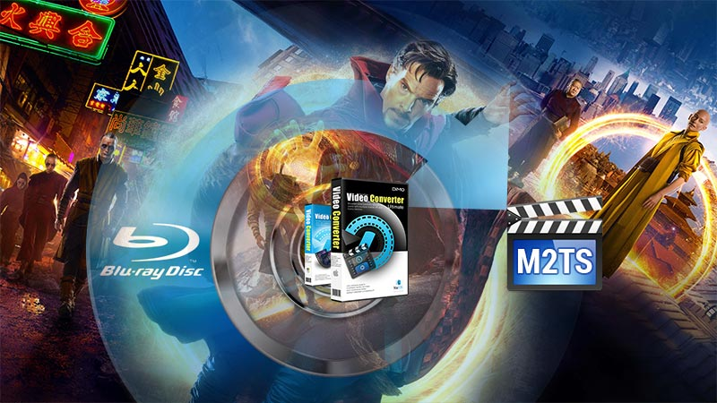 Copy Doctor Strange Blu-ray to M2TS for better storage