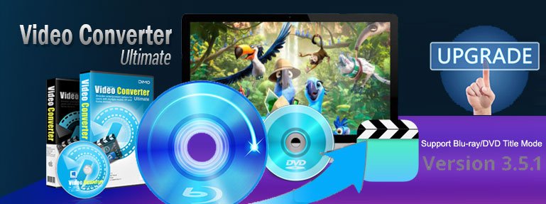 Dimo Announces Blu-ray/DVD title mode support for VCU and mate series