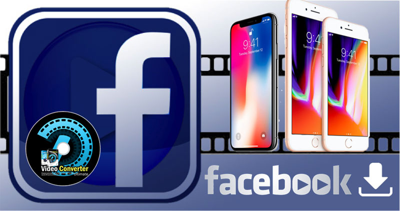How to Download/Watch Free FB videos on iPhone (8/8 Plus/X)