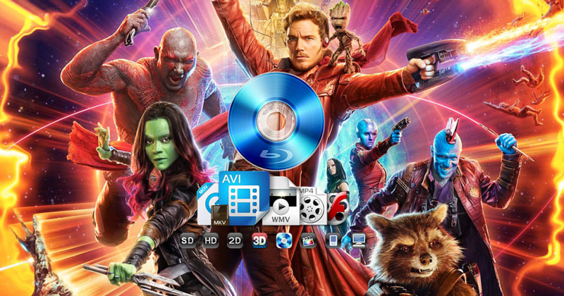 Rip and Copy Guardians of Galaxy Vol. 2 Blu-ray to MP4, MOV and More