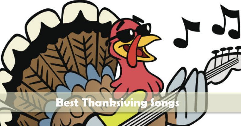 Popular Thanksgiving Songs/Music Lists and Download Guide
