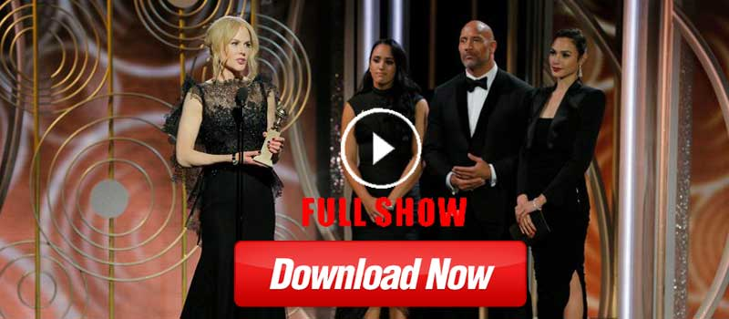 Download Golden Globes Awards 2018 Full Show 1080p MP4 HD Videos