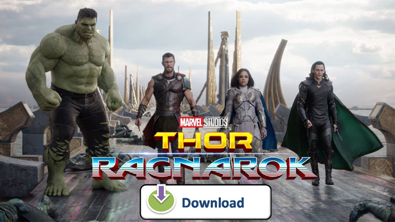 Download Marvel's Thor: Ragnarok for Free Watching on Any Devices